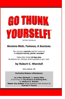 What is Healthy: Go Thunk Yourselfand become rich, famous, successful