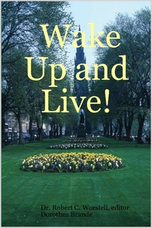 Wake up and Live by Dorothea Brande - classic bestseller